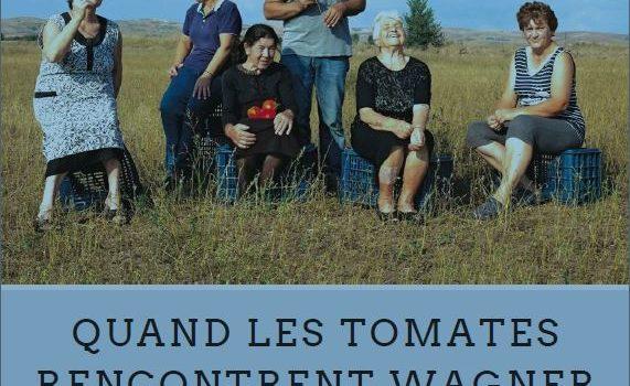"GREC Doc ""Quand les tomates rencontrent Wagner"" de Marianna Economou"